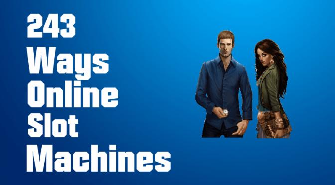 243 Ways online Slots